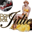 Julie London Don't Cry for Julie (Remastered)