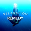 Relax Relaxation Remedy