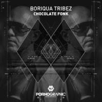 Boriqua Tribez Chocolate Fonk