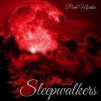 Paul Martin Sleepwalkers