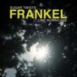 Frankel Sugar Twists Like Hurricane