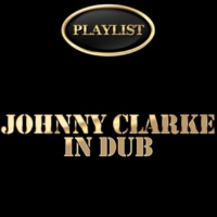 Johnny Clarke Fire Dub