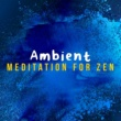 Zen Meditation and Natural White Noise and New Age Deep Massage Ambient Meditation for Zen