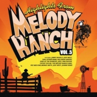 Jimmy Wakely,Judy West&The Melody Ranch Gang Farther Along