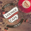 Ibiza Jazz Lounge Cafe,Relaxing Smooth Lounge Jazz&Soft Chilled Jazz Jazz Lounge Cafe Picks