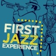 Experience Jazz First Jazz Experience