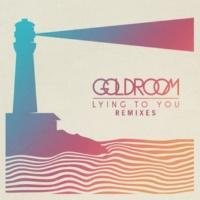 Goldroom Lying To You