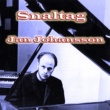 Jan Johansson Snaltag