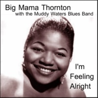 The Muddy Waters Blues Band&Big Mama Thornton/The Muddy Waters Blues Band Looking the World Over