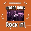 George Jones Rock It!