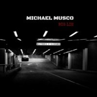 Michael Musco Big Lie