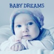 Baby Sleep Baby Dreams ‐ Sleep Music for Baby, Relaxing Music, Lullabies for Sleep, Helpful for Sleep Baby
