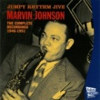 Marvin Johnson/Harrold Morrow/Joe Lewis/Edgar Mason/Roy Johnson/Herschel Coleman/Calvin Boze/Jesse Cryor/James King/Charlie Davis/Stanley Morgan/Brother Bones The Complete Recordings 1946 - 1951