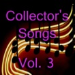 Various Artists Collector's Songs, Vol. 3