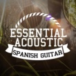 Acoustic Guitar,Acoustic Spanish Guitar&Guitar Essential Acoustic Spanish Guitar