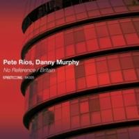 Pete Rios&Danny Murphy Britain