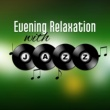 Soft Jazz Evening Relaxation with Jazz ‐ Jazz Night Club, Shady Jazz, Smooth Sounds, Music to Relax