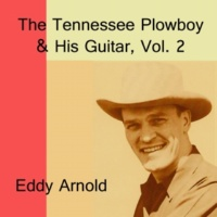 Eddy Arnold Say You'll Be Mine