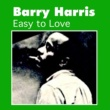 Barry Harris Easy to Love