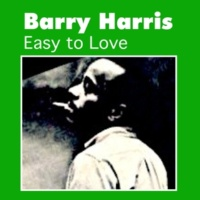 Barry Harris There's No One but You