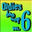Various Artists Oldies Doo Wop, Vol. 6