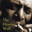 Howlin' Wolf Howlin' Wolf