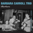 Barbara Carroll Barbara (Bonus Track Version)