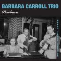 Barbara Carroll Happy to Make Your Acquaintance