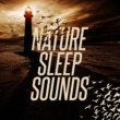 Nature Sound Series,Sleep Sounds of Nature&Sonidos de la naturaleza Relajacion Nature Sleep Sounds