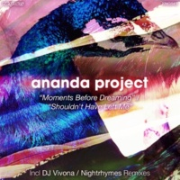 Ananda Project Moment Before Dreaming