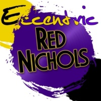 Red Nichols and His Five Pennies Original Dixieland One Step