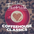 Antonín Dvořák,George Frideric Handel&Robert Schumann Your Favorite Coffeehouse Classics