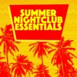 Summer Club Essentials Summer Nightclub Essentials