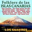 Los Guayres Folklore de Canarias