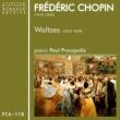 Paul Procopolis Chopin: Waltzes
