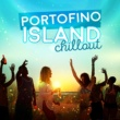Various Artists Portofino Island Chillout