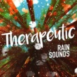 Calming Sounds Therapeutic Rain Sounds