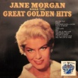 Jane Morgan Great Golden Hits