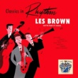 Les Brown and His Band of Renown Classics in Rhythm