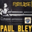Paul Bley Footloose