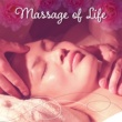 Relaxing Music Massage of Life ‐ The Best Nature Sounds to Background for Massage, Relaxing Music for Massage, New Age