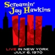 Screamin' Jay Hawkins Live in New York, July 6, 1970