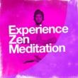 Meditation Music,Meditation: Tibetan Meditation Experience&Zen Meditation Experience Zen Meditation