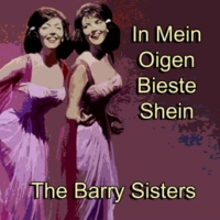 The Barry Sisters Egh-choh-choh