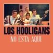 Los Hooligans No Esta Aqui