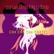 Jose Luis Cortes y NG La Banda Cha Cha Cha Cortes
