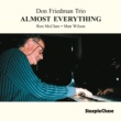 Don Friedman/Ron McClure/Matt Wilson Almost Everything