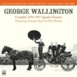 George Wallington/Donald Byrd/Idrees Sulieman/Thad Jones/Phil Woods/George Wallington/Teddy Kotick/Knobby Totah/Curley Russell/Art Taylor/Nick Stabulas/Denzil Best George Wallington. Complete 1956-1957 Quintet Sessions. Jazz for the Carriage Trade / The New York Scene / Jazz at Hotchkiss / 52nd Street