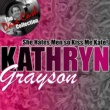 Kathryn Grayson She Hates Men so Kiss Me Kate! (The Dave Cash Collection)