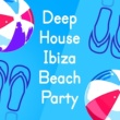 Beach Club House de Ibiza Cafe,Brazil Beat&Ibiza DJ Rockerz Deep House: Ibiza Beach Party